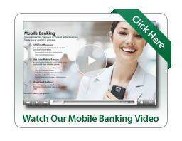 Watch this video to learn about Mobile Banking